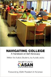 Some folks, like Robert F Kennedy, Jr, would likely be surprised that autistic adults published a book to help autistic teens and adults go to college.